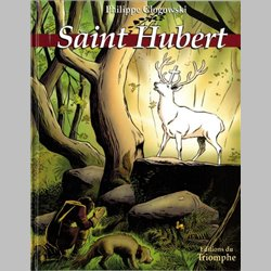 Saint Hubert : le grand cerf blanc