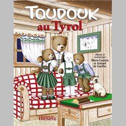 Les aventures de Toudouk 1 - Toudouk au Tyrol