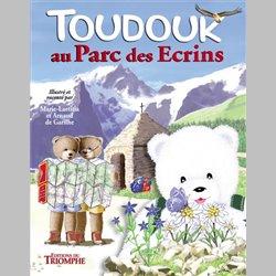 Les aventures de Toudouk 2 - Toudouk dans le Parc des Ecrins