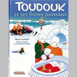 Les aventures de Toudouk 3 - Toudouk et ses frères jumeaux