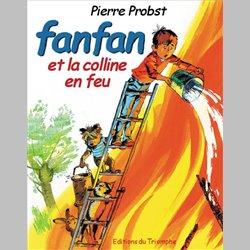 Fanfan 02 - Fanfan et la colline en feu