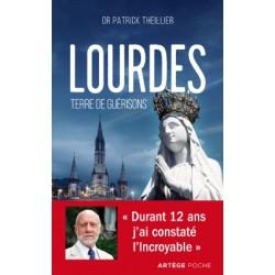 LOURDES. TERRE DE GUÉRISONS.