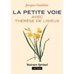 La Petite Voie avec Thérèse...