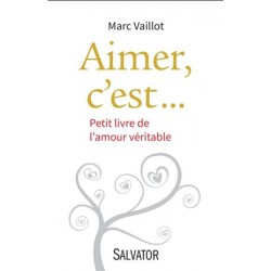 MARC VAILLOT, Aimer,...
