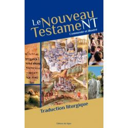 Le Nouveau Testament, commenté et illustré.