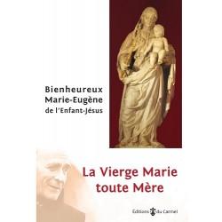 La Vierge Marie toute Mère