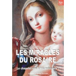 Les Miracles du Rosaire. Le...