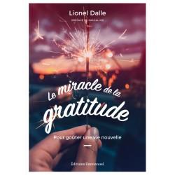 Le miracle de la gratitude....