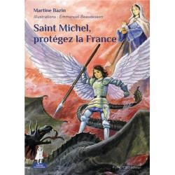 Saint Michel, protégez la...