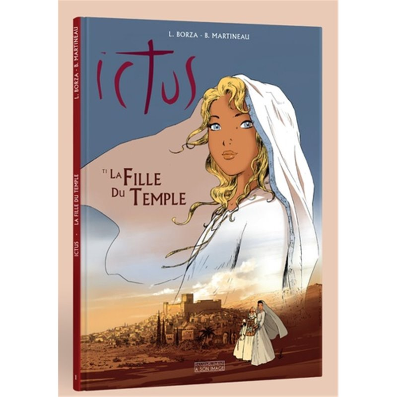 Ictus Tome 1. La fille du temple