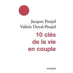 10 clés de la vie en couple [Broché]