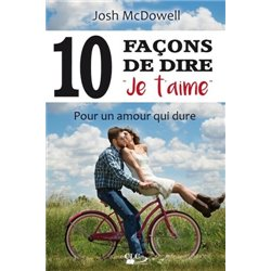 Dix (10) façons de dire 'je t'aime'
