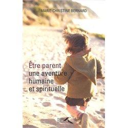 Être parent, une aventure humaine et spirituelle