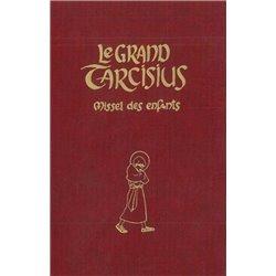 Le grand Tarcisius bordeaux: missel des enfants