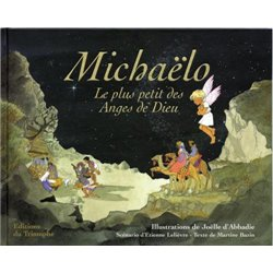 Michaëlo - Le plus petit des Anges de Dieu