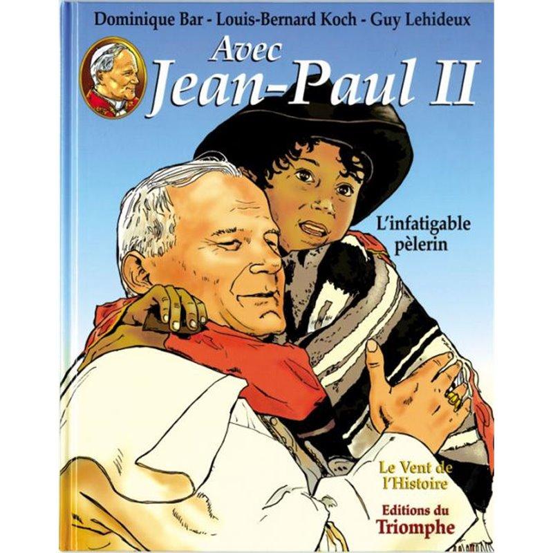 Avec Jean-Paul II 2 - L'infatigable pèlerin - BD