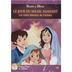 Le jour du soleil dansant - DVD La vrai histoire de Fatima