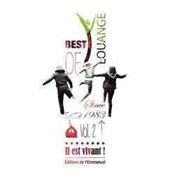 CD Il est vivant ! Best of Louange n° 2 - CD 58 Since 1983 Vol. 2 (2 CD)